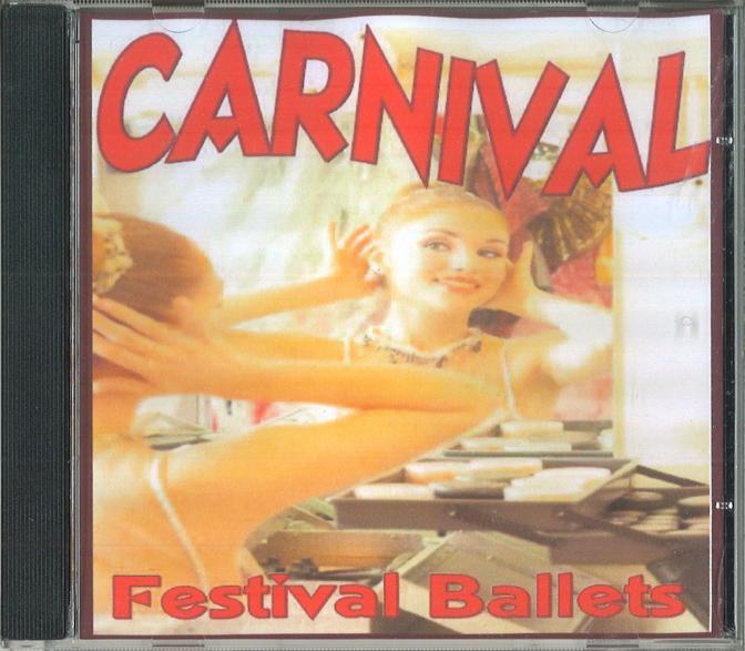 CARNIVAL - FESTIVAL BALLETS