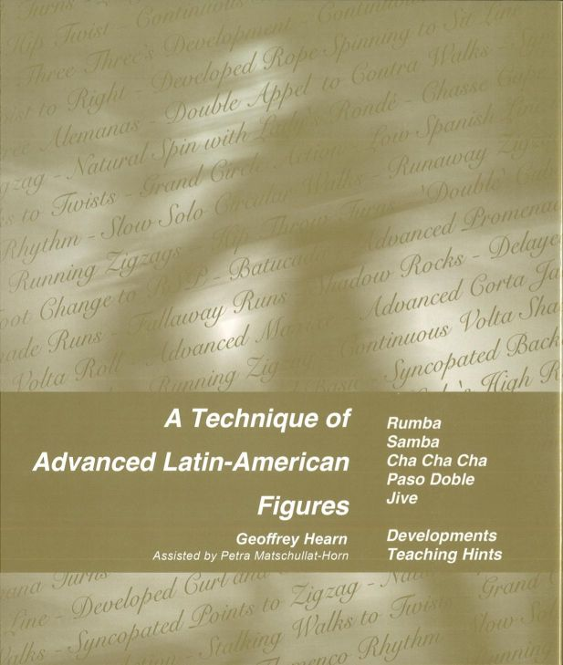 A TECHNIQUE OF ADVANCED LATIN-AMERICAN FIGURES BY GEOFFREY HEARN.