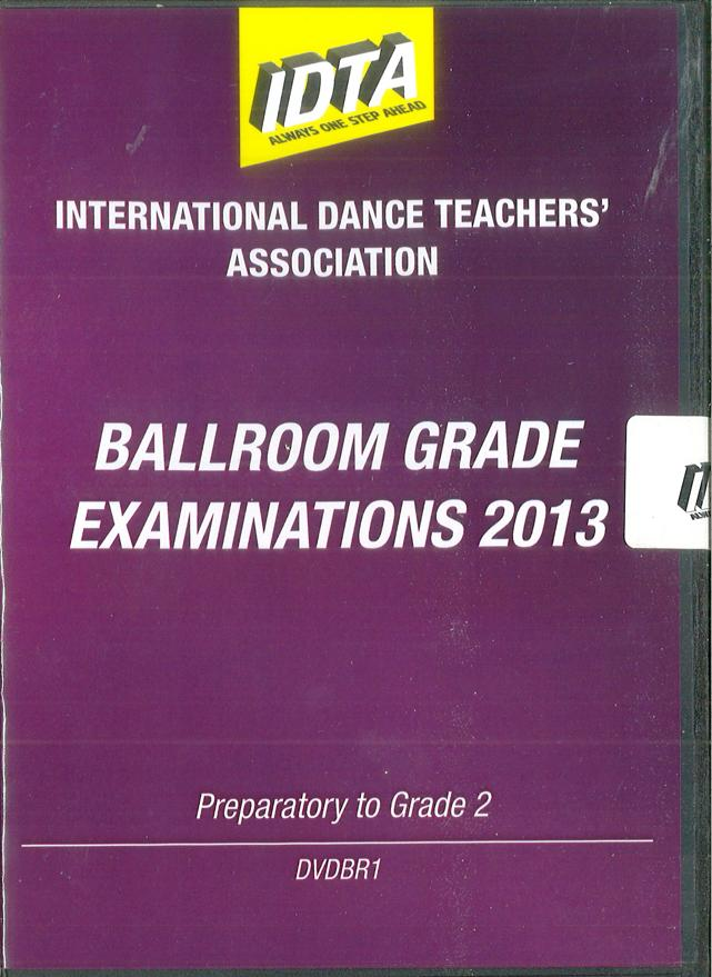 BALLROOM GRADE EXAMINATIONS 2013 - PREPARATORY TO GRADE 2 DVD