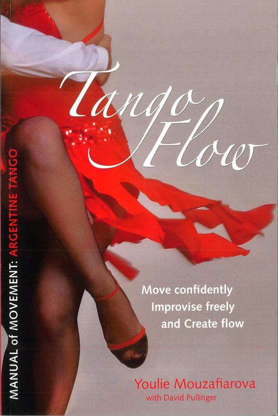 TANGO FLOW - YOULIE MOUZAFIAROVA WITH DAVID PULLINGER