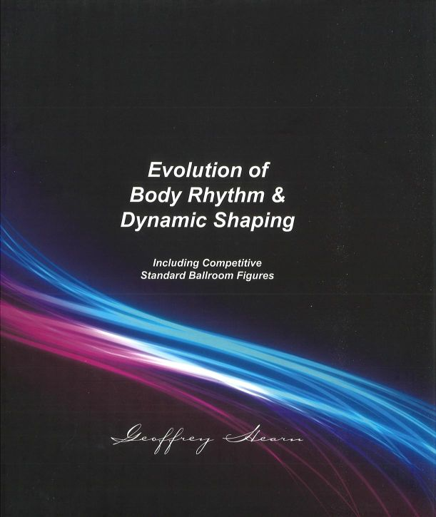EVOLUTION OF BODY RHYTHM & DYNAMIC SHAPING - GEOFFREY HEARN