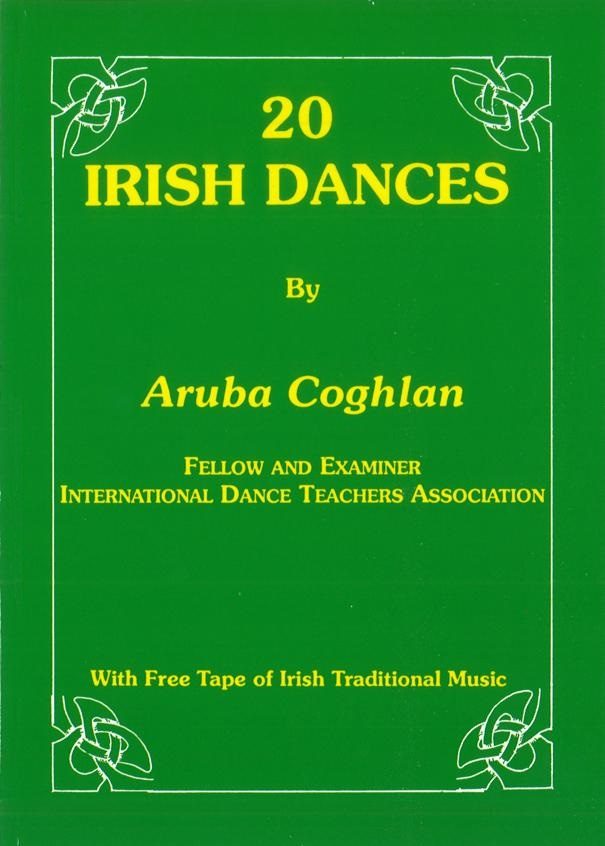 20 IRISH DANCES BY ARUBA COGHLAN INCL. FREE MUSIC CD