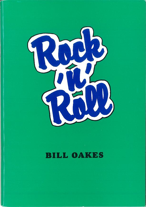 ROCK 'N' ROLL BY BILL OAKES