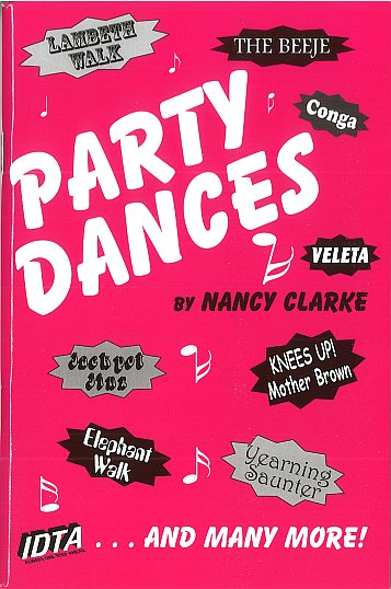 PARTY DANCES BY NANCY CLARKE.