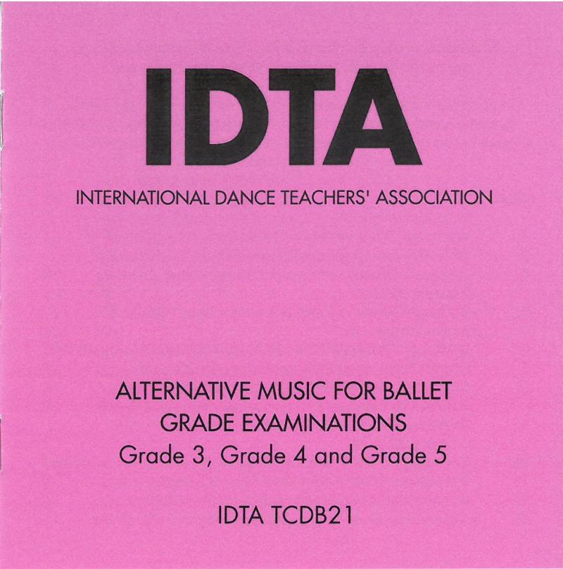 ALTERNATIVE MUSIC FOR BALLET GRADE EXAMINATIONS GRADE3, GRADE 4 AND GRADE 5