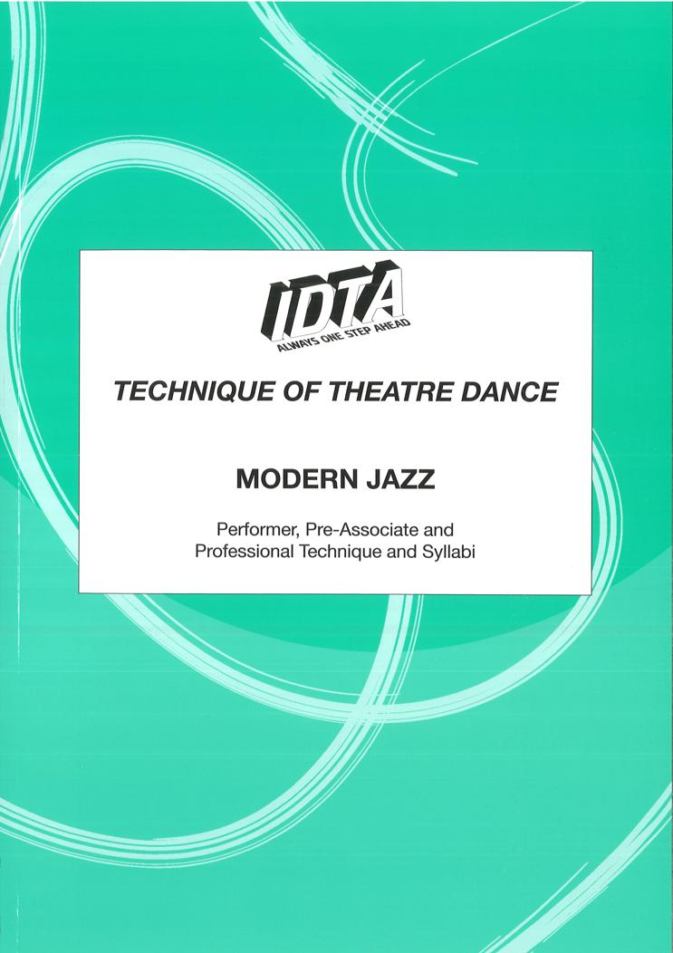 TECHNIQUE OF THEATRE DANCE - MODERN JAZZ