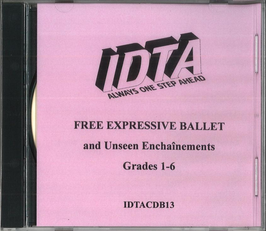 BALLET FREE EXPRESSIVE AND UNSEEN ENCHAINEMENTS GRADES 1 - 6 EXAMINATION CD