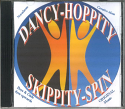 DANCY HOPPITY SKIPPITY SPIN CD