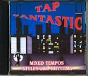 TAP FANTASTIC CD