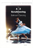 THE A-Z OF SCRUTINIZING FOR BALLROOM DANCING BY ESTELLE GRASSBY
