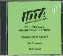MODERN JAZZ EXERCISES (PREPARATORY - GRADE 5) EXAMINATION CD.