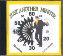 JUST ANOTHER MINUTE CD