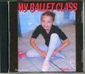 MY BALLET CLASS CD