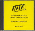 GYMNASTIC DANCE GRADE EXAMINATIONS - PREPARATORY TO GRADE 2 CD.
