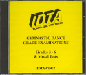 GYMNASTIC DANCE GRADE EXAMINATIONS - GRADES 3 - 6 & MEDAL TESTS CD.