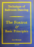 TECHNIQUE OF BALLROOM DANCING - THE FOXTROT AND BASIC PRINCIPLES DVD BY GUY HOWARD
