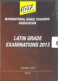 LATIN GRADE EXAMINATIONS 2013 - GRADE 3, GRADE 4 & GRADE 5 DVD
