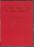 THE LAIRD TECHNIQUE OF LATIN DANCING - 5 DVD SET