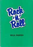 ROCK 'N' ROLL BY BILL OAKES