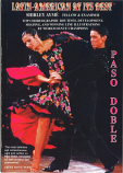 LATIN AMERICAN AT ITS BEST - PASO DOBLE BY SHIRLEY AYME