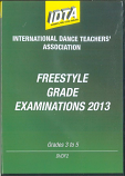 FREESTYLE GRADE EXAMINATIONS 2013 - GRADE 3, GRADE 4 & GRADE 5 - DIGITAL DOWNLOAD
