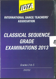 CLASSICAL SEQUENCE GRADE EXAMINATIONS 2013 - GRADE 3, GRADE 4 & GRADE 5 DVD DOWNLOAD
