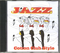 JAZZ:- COTTON CLUB STYLE.