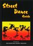 STREET DANCE GUIDE